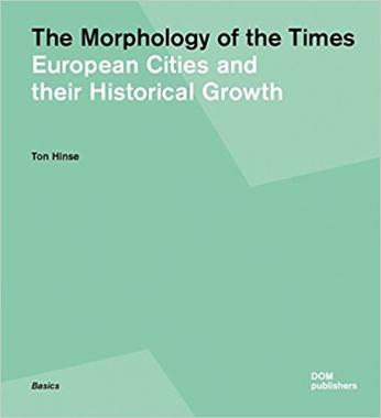 The Morphology of Times European Cites and their Historical Growth