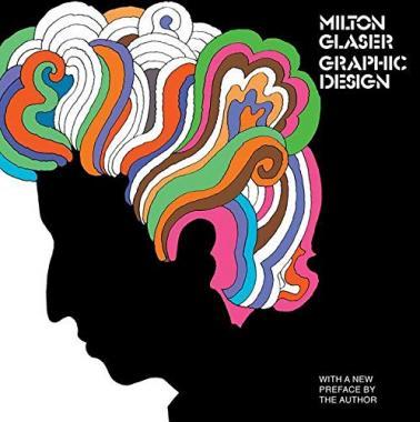 Milton Glaser: Graphic Design